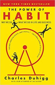 The Power of Habit Why We Do What We Do in Life and Business Charles Duhigg