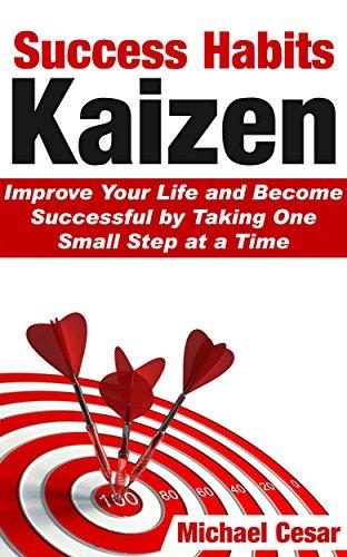 Success Habits Kaizen_Michael_Ceaser