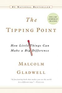 The Tipping Point - Malcolm Gladwell